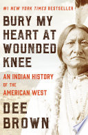 Bury My Heart at Wounded Knee.jpg